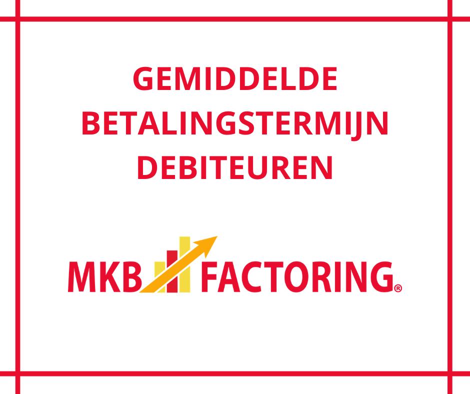 Gemiddelde betalingstermijn debiteuren MKB Factoring