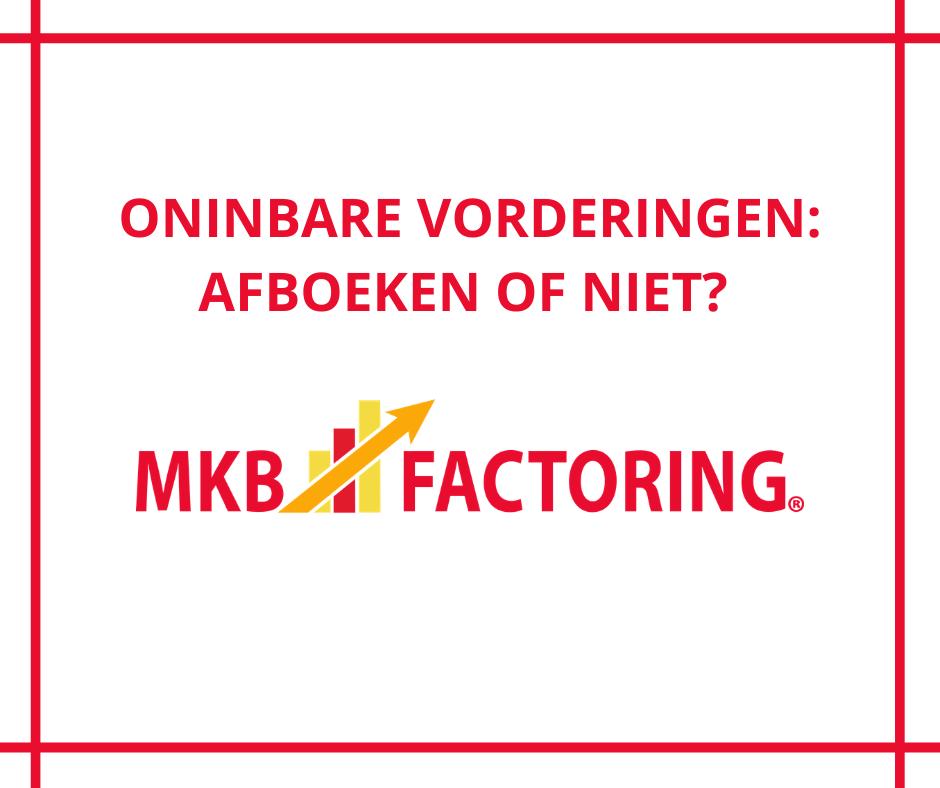 Oninbare vorderingen afboeken of niet? MKB Factoring