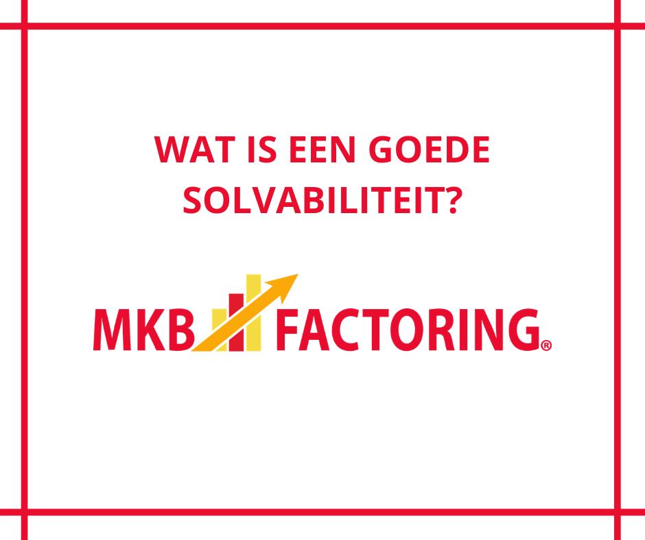 Wat is een goede solvabiliteit? MKB Factoring